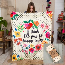 """Happy Today"" Cozy Blanket Super soft, printed cozy blanket! 100% polyester 499:-"