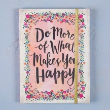 129:- Do More of What Makes You Happy Journal