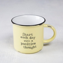"""150:- """"Start Each Day"""" Camp Mug This vintage yellow """"Start each day with a positive thought"""" camp mug will have you feeling nostalgic about special times spent with family and friends on campng trips! The generous size is perfect for coffee, soup or morning oatmeal! ceramic."""